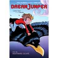 Nightmare Escape (Dream Jumper, Book 1) by Grunberg, Greg; Turnbloom, Lucas, 9780545826037