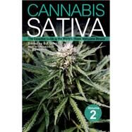 Cannabis Sativa Volume 2 The Essential Guide to the World's Finest Marijuana Strains by Oner, S. T.; Thomas, Mel, 9781937866037