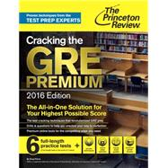 Cracking the GRE Premium Edition with 6 Practice Tests, 2016 by PRINCETON REVIEW, 9780804126038