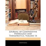 Journal of Comparative Pathology and Therapeutics by Not Available, 9781142166038