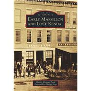 Early Massillon and Lost Kendal by Pond, Mandy Altimus; Vogt, Margy, 9781467126038