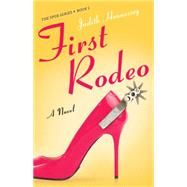 First Rodeo by Hennessey, Judith, 9781943006038