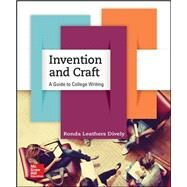 Invention and Craft: A Guide to College Writing by Leathers Dively, Ronda, 9780073406039
