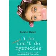 I So Don't Do Mysteries by Summy, Barrie, 9780385736039