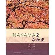 Nakama 2 Japanese Communication, Culture, Context by Hatasa, Yukiko Abe; Hatasa, Kazumi; Makino, Seiichi, 9781337116039