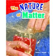 The Nature of Matter by Housel, Debra J., 9781480746039