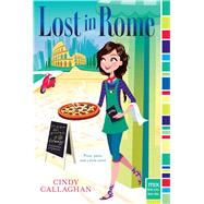 Lost in Rome by Callaghan, Cindy, 9781481426039