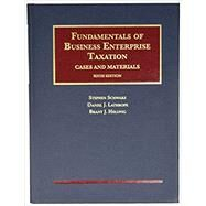 Fundamentals of Business Enterprise Taxation by Schwarz, Stephen; Lathrope, Daniel; Hellwig, Brant, 9781634596039