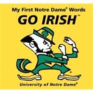 My First Notre Dame Words Go Irish by Mcnamara, Connie, 9780062196040
