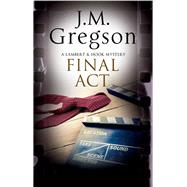 Final Act by Gregson, J. M., 9780727886040