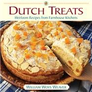 Dutch Treats by Weaver, William Woys, 9781943366040