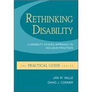 Rethinking Disability:  A Disability Studies Approach to Inclusive Practices by Valle, Jan; Connor, David, 9780073526041