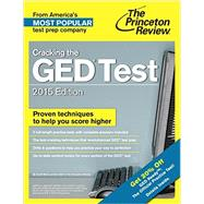 Cracking the GED Test with 2 Practice Tests, 2015 Edition by PRINCETON REVIEW, 9780307946041