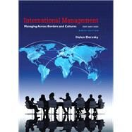 International Management Managing Across Borders and Cultures, Text and Cases by Deresky, Helen, 9780134376042