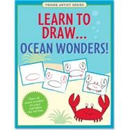 Learn to Draw Ocean Wonders!: Easy Step-by-step Drawing Guide by Peter Pauper Press, 9781441316042