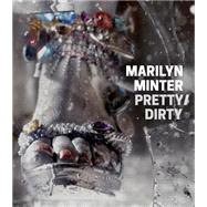 Marilyn Minter by Minter, Marilyn (ART); Arning, Bill; Auther, Elissa; Flynn, Nick, 9781941366042