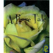 A Rose Tale by Perrell, Taylor S., 9780898686043