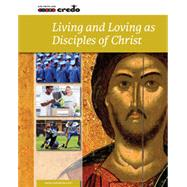Living and Loving as Disciples of Christ by Meehan, 9781847306043