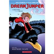 Nightmare Escape (Dream Jumper, Book 1) by Grunberg, Greg; Turnbloom, Lucas; Turnbloom, Lucas, 9780545826044