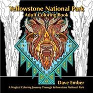 Yellowstone National Park Adult Coloring Book by Ember, Dave, 9780975896044
