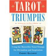Tarot Triumphs by Gilchrist, Cherry, 9781578636044