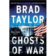 Ghosts of War by Taylor, Brad, 9780735206045