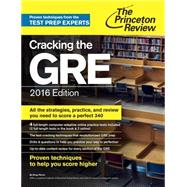 Cracking the GRE with 4 Practice Tests, 2016 Edition by PRINCETON REVIEW, 9780804126045