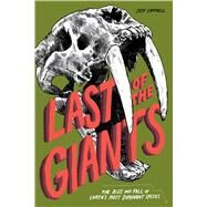 Last of the Giants by Campbell, Jeff; Grano, Adam, 9781942186045