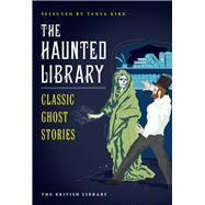 The Haunted Library by Kirk, Tanya, 9780712356046