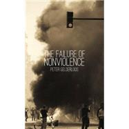 The Failure of Nonviolence by Gelderloos, Peter, 9780939306046