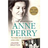 The Search for Anne Perry by Drayton, Joanne, 9781628726046