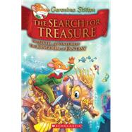 Geronimo Stilton and the Kingdom of Fantasy #6: The Search for Treasure by Stilton, Geronimo, 9780545656047