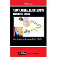 Translational Pain Research: From Mouse to Man by Kruger; Lawrence, 9781138116047
