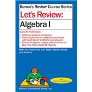Let's Review Algebra 1 by Rubinstein, Gary, 9781438006048