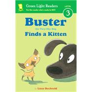 Buster the Very Shy Dog Finds a Kitten by Bechtold, Lisze, 9780544336049