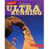 Extreme Ultra Running by Loh-hagan, Virginia, 9781634706049