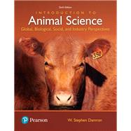 Introduction to Animal Science Global, Biological, Social and Industry Perspectives by Damron, W. Stephen, 9780134436050