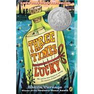 Three Times Lucky by Turnage, Sheila, 9780142426050