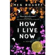 How I Live Now 9780553376050U