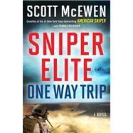 Sniper Elite: One-Way Trip A Novel
