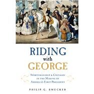 Riding With George by Smucker, Philip G., 9781613736050