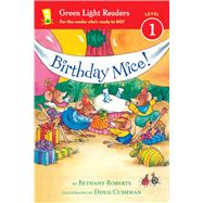 Birthday Mice! by Roberts, Bethany; Cushman, Doug, 9780544456051