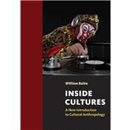 Inside Cultures: A New Introduction to Cultural Anthropology by BalTe,William, 9781598746051