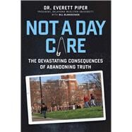 Not a Day Care by Piper, Everett, Dr.; Blankschaen, Bill (CON), 9781621576051