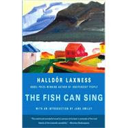 The Fish Can Sing by LAXNESS, HALLDORSMILEY, JANE, 9780307386052