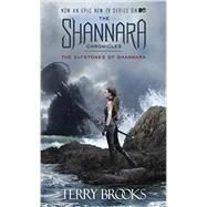 The Elfstones of Shannara (The Shannara Chronicles) (TV Tie-in Edition) by Brooks, Terry, 9781101886052