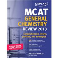 Kaplan MCAT General Chemistry Review Notes by Kaplan, 9781609786052