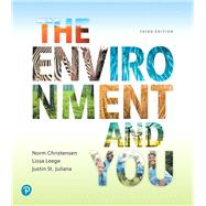 The Environment and You by Christensen, Norm; Leege, Lissa; St. Juliana, Justin, 9780134646053
