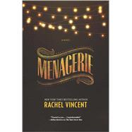 Menagerie by Vincent, Rachel, 9780778316053