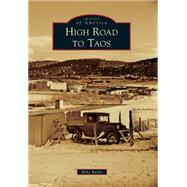 High Road to Taos by Butler, Mike, 9781467116053